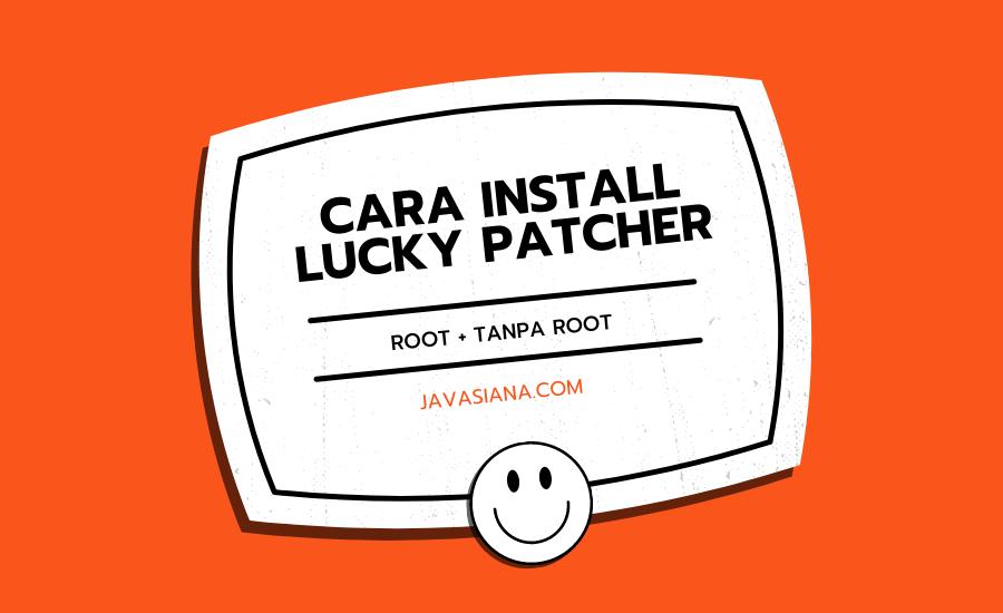 Cara Install Lucky Patcher