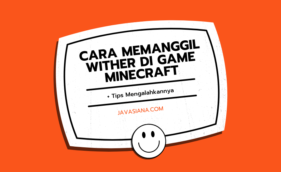 Cara Memanggil Wither di Game Minecraft