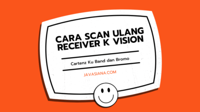 Cara Scan Ulang Receiver K Vision