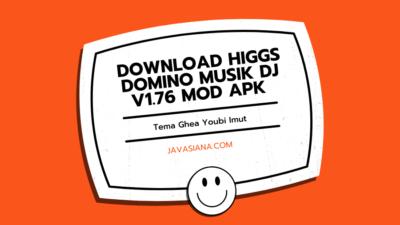 Download Higgs Domino Musik DJ v1.76 Mod APK Tema Ghea Youbi Imut