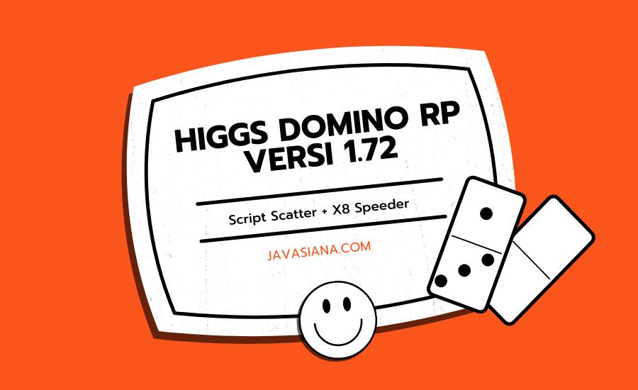 Higgs Domino RP Versi 1.72