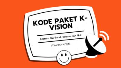 Kode Paket K Vision Cartenz Ku-Band, Bromo dan GOL Terbaru 2021