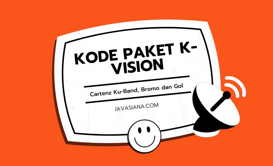 Kode Paket K Vision
