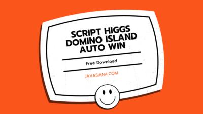Script Higgs Domino Island Auto Win Terbaru 2021 [DOWNLOAD]